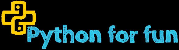 Python For Fun